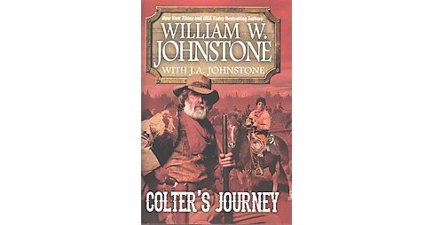 Colter's Journey (Hardcover) (William W. Johnstone) - image 1 of 1