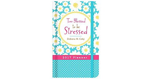 Too Blessed to Be Stressed Journal : 15 Month (Hardcover) - image 1 of 1