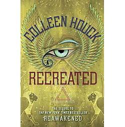 Recreated ( The Reawakened) (Unabridged) (Compact Disc)