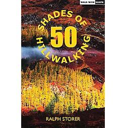 50 Shades of Hillwalking (Reprint) (Paperback) (Ralph Storer)