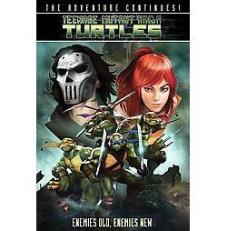 Teenage Mutant Ninja Turtles : Enemies Old, Enemies New (Reprint) (Paperback) (Kevin Eastman & Tom