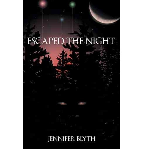Escaped the Night (Reprint) (Paperback) (Jennifer Blyth) - image 1 of 1