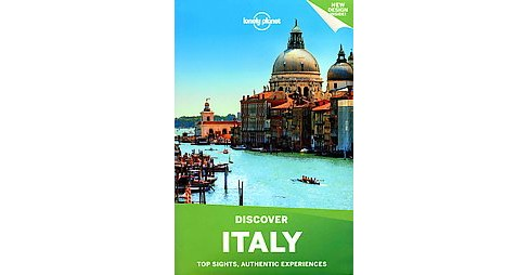 Lonely Planet Discover Italy (Paperback) (Lonely Planet Publications & Duncan Garwood & Abigail Blasi & - image 1 of 1