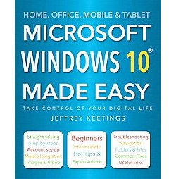 Microsoft Windows 10 Made Easy (New) (Paperback) (James Stables)
