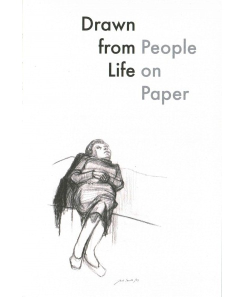 Drawn from Life : People on Paper (Paperback) (Martin Herbert) - image 1 of 1