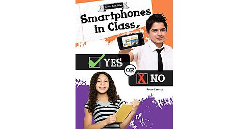 Smartphones in Class, Yes or No (Library) (Reese Everett) - image 1 of 1