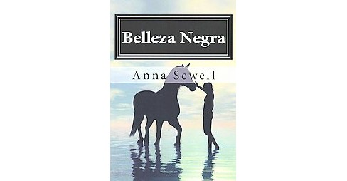 Belleza Negra (Paperback) (Anna Sewell) - image 1 of 1
