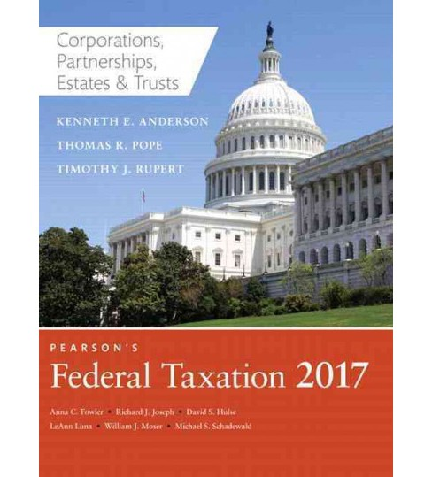 Pearson's Federal Taxation 2017 : Corporations, Partnerships, Estates & Trusts (Hardcover) - image 1 of 1