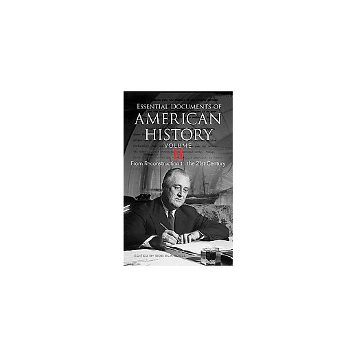 Essential documents of american history from for From documents of american history