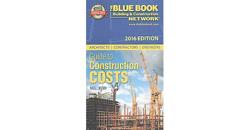 Architects Contractors Engineers Guide to Construction Costs 2016 (Vol 47) (Paperback) - image 1 of 1