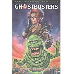 Ghostbusters : Who Ya Gonna Call? (Paperback) (Erik Burnham)