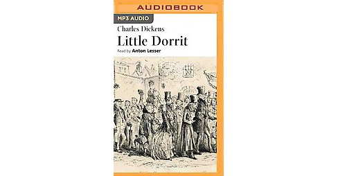 Little Dorrit (Unabridged) (MP3-CD) (Charles Dickens) - image 1 of 1