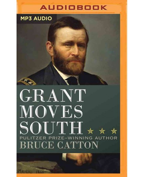 Grant Moves South (Unabridged) (Compact Disc) - image 1 of 1