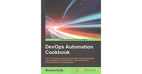 DevOps Automation Cookbook (Paperback) (Michael Duffy) - image 1 of 1