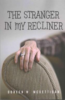 Stranger in My Recliner (Paperback) (Doreen M. Mcgettigan)