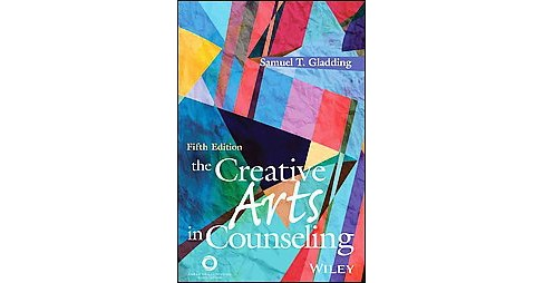 Creative Arts in Counseling (Paperback) (Samuel T. Gladding) - image 1 of 1