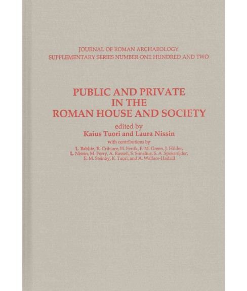 Public and Private in the Roman House and Society (Hardcover) - image 1 of 1