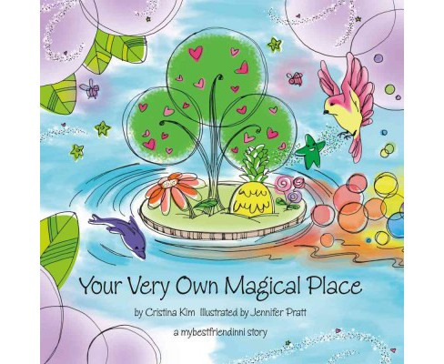 Your Very Own Magical Place (Paperback) (Cristina Kim) - image 1 of 1