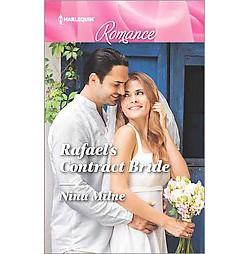 Rafael's Contract Bride (Larger Print) (Paperback) (Nina Milne)