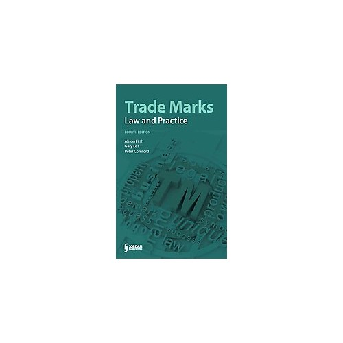 Trade Marks : Law and Practice (Paperback) (Alison Firth & Gary Lea & Peter Cornford)