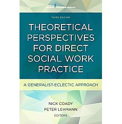 Theoretical Perspectives for Direct Social Work Practice : A Generalist-Eclectic Approach (Paperback)