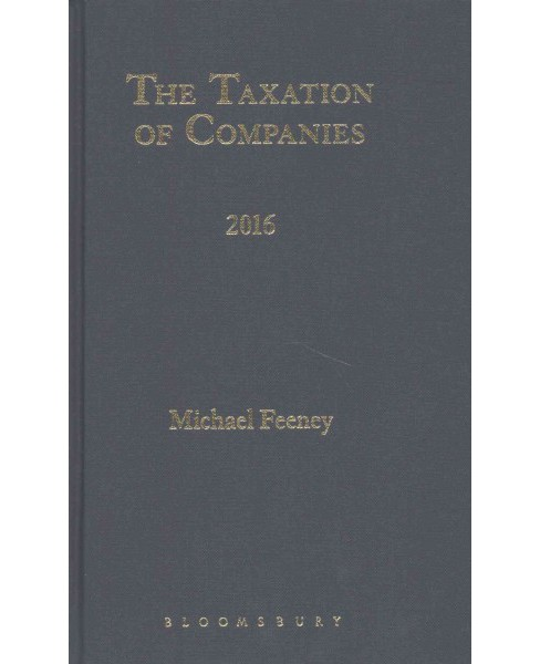 Taxation of Companies 2016 (Hardcover) (Michael Feeney) - image 1 of 1