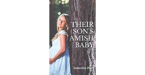 Their Son's Amish Baby (Paperback) (Samantha Price) - image 1 of 1