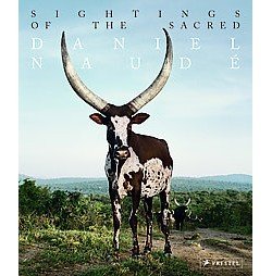 Sightings of the Sacred : Cattle in Uganda, Madagascar and India (Hardcover)