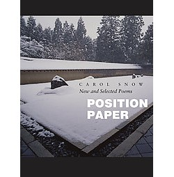 Position Paper (Paperback) (Carol Snow)