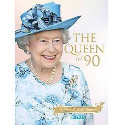 Queen at 90 : A Royal Birthday Souvenir (Paperback) (Gill Knappett)