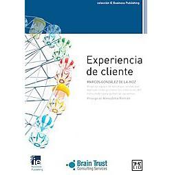 Experiencia de cliente / Customer Experience (Paperback) (Marcos Gonzu00e1lez de La-Hoz)