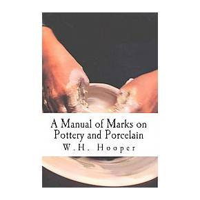 Manual of marks on pottery and porcelain a dictionary of easy third party advertisement sciox Image collections
