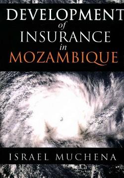 Development of Insurance in Mozambique (Paperback) (Israel Muchena)