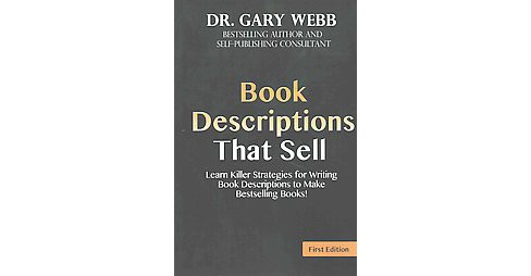 Book Descriptions That Sell : Learn Killer Strategies for Writing Book Descriptioons to Make Bestselling - image 1 of 1