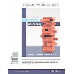 Financial Accounting (Student, Student) (Paperback) (Jr. Walter T. Harrison & Charles T. Horngren & C.