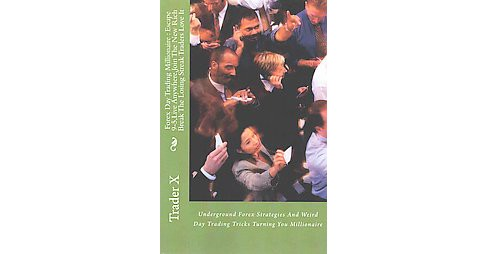 Forex Day Trading Millionaire (Paperback) - image 1 of 1