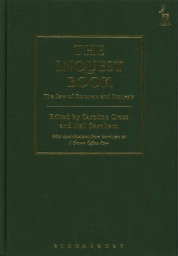 Inquest Book : The Law of Coroners and Inquests (Hardcover)