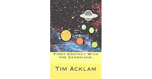 First Contact With the Zakonians (Large Print) (Paperback) - image 1 of 1