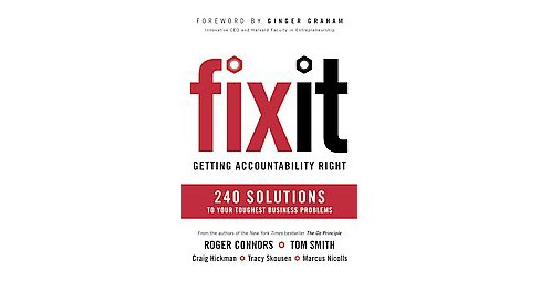Fix It : Getting Accountability Right: 240 Solutions to Your Toughest Business Problems (Unabridged) - image 1 of 1