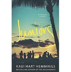 Juniors (Reprint) (Paperback) (Kaui Hart Hemmings)