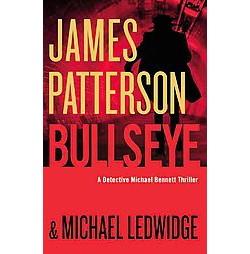 Bullseye (Unabridged) (CD/Spoken Word) (James Patterson & Michael Ledwidge)