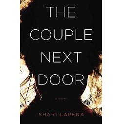 Couple Next Door (Unabridged) (CD/Spoken Word) (Shari Lapena)