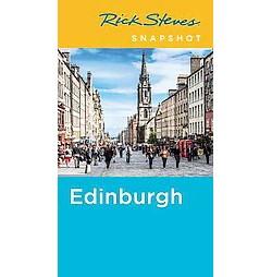 Rick Steves Snapshot Edinburgh (Paperback)