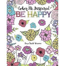 Color Me Inspired : Be Happy (Paperback) (Dawn Nicole Warnaar)