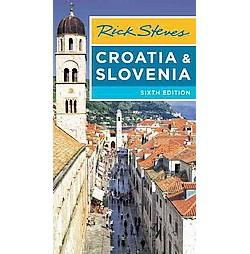 Rick Steves Croatia & Slovenia (Paperback)