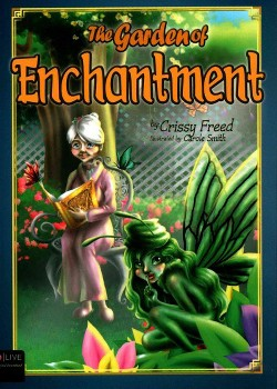 Garden of Enchantment : Elive Audio Download Included (Paperback) (Crissy Freed)