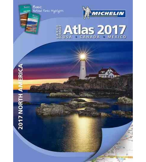 Michelin North America Large Format Atlas 2017 : USA-Canada-Mexico (Paperback) - image 1 of 1