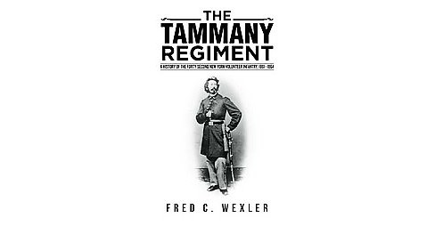 The Tammany Regiment (Hardcover) - image 1 of 1