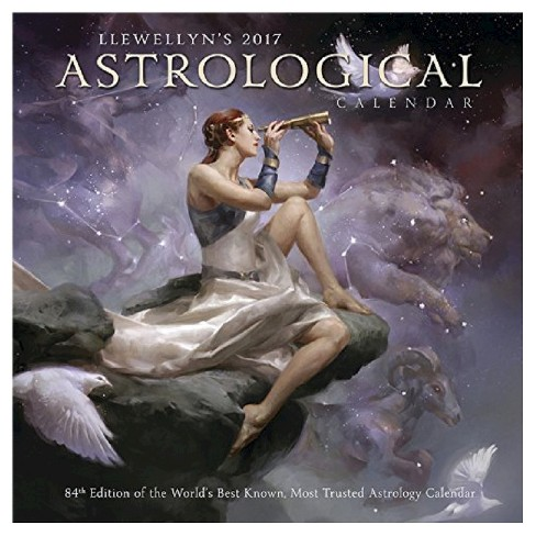 Llewellyn's Astrological 2017 Calendar : 84th Edition of the World's Best Known, Most Trusted Astrology - image 1 of 2