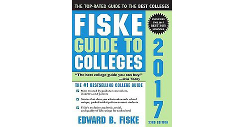 Fiske Guide to Colleges 2017 (Revised) (Paperback) (Edward B. Fiske) - image 1 of 1